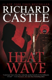 Nikki Heat Book One - Heat Wave  (Castle), Paperback Book