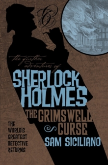 Further Adventures of Sherlock Holmes - The Grimswell Curse, Paperback Book