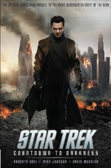 Star Trek - Countdown to Darkness Movie Prequel (Movie Tie-in Cover), Paperback Book