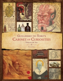 Guillermo Del Toro - Cabinet of Curiosities, Hardback Book