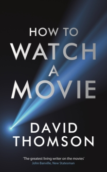 How to Watch a Movie, Hardback Book