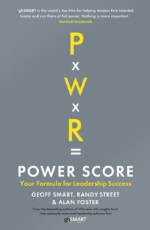 Power Score : Your Formula for Leadership Success, Hardback Book