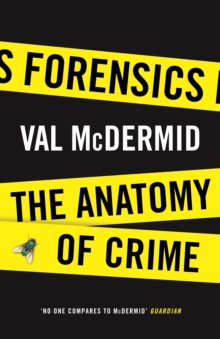 Forensics : The Anatomy of Crime, Hardback Book