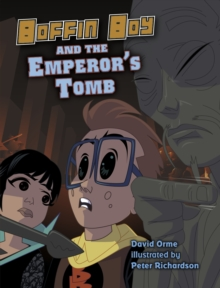 Boffin Boy and the Emperor's Tomb, Paperback Book