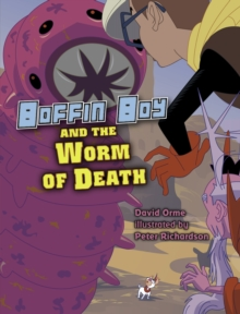 Boffin Boy and the Worm of Death, Paperback Book