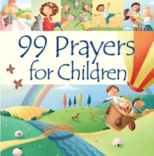 99 Prayers for Children, Hardback Book