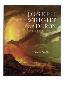 Joseph Wright of Derby : Bath and Beyond, Paperback Book