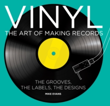 Vinyl : The Art of Making Records, Hardback Book