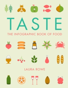 Taste : The Infographic Book of Food, Paperback Book
