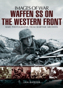 Waffen SS on the Western Front, Paperback Book