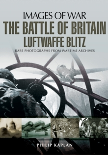 The Battle of Britain: Luftwaffe Blitz, Paperback Book