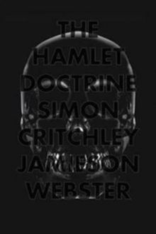 The Hamlet Doctrine : Knowing Too Much, Doing Nothing, Hardback Book