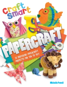 Craft Smart: Papercraft, Paperback Book