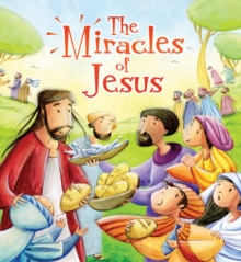 My First Bible Stories New Testament: the Miracles of Jesus, Paperback Book