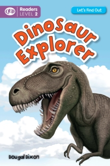 Let's Find Out: Dinosaur Explorer, Paperback Book