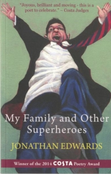 My Family and Other Superheroes, Paperback Book