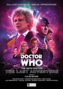 The Sixth Doctor: The Last Adventure, CD-Audio Book
