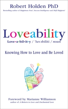 Loveability : Knowing How to Love and Be Loved, Paperback Book