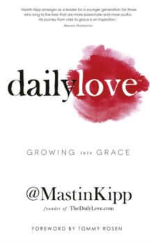 Daily Love : Growing into Grace, Paperback Book