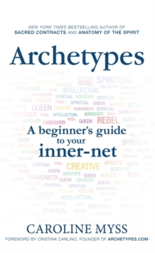 Archetypes : A Beginner's Guide to Your Inner-net, Paperback Book