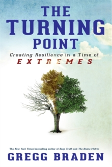 The Turning Point : Creating Resilience in a Time of Extremes, Paperback Book