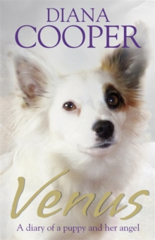 Venus : A Diary of a Puppy and her Angel, Paperback Book