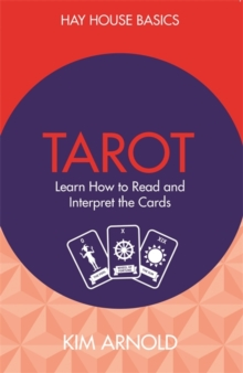 Tarot : Learn How to Read and Interpret the Cards, Paperback Book