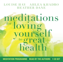 Meditations for Loving Yourself to Great Health, CD-Audio Book