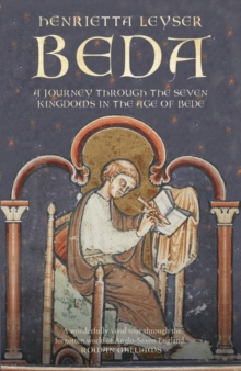 Beda : A Journey to the Seven Kingdoms at the Time of Bede, Hardback Book