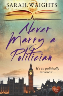 Never Marry a Politician, Paperback Book