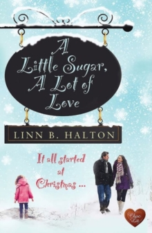 A Little Sugar, a Lot of Love, Paperback Book