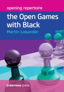Opening Repertoire : The Open Games with Black, Paperback Book