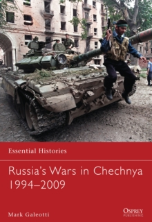 Russia's Wars in Chechnya 1994-2009, Paperback Book