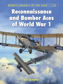 Reconnaissance and Bomber Aces of World War 1, Paperback Book