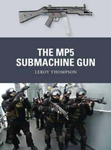 The MP5 Submachine Gun, Paperback Book