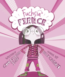 Fuchsia Fierce, Paperback Book