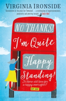 No, Thanks! I'm Quite Happy Standing! : Marie Sharp 4, Paperback Book