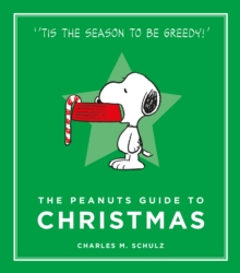 The Peanuts Guide to Christmas, Hardback Book