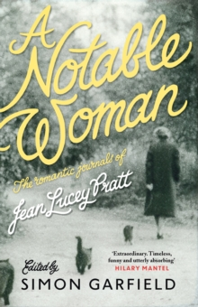 A Notable Woman : The Romantic Journals of Jean Lucey Pratt, Paperback Book