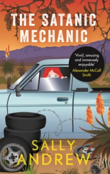 The Satanic Mechanic : A Tannie Maria Mystery, Paperback Book