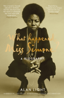 What Happened, Miss Simone? : A Biography, Hardback Book