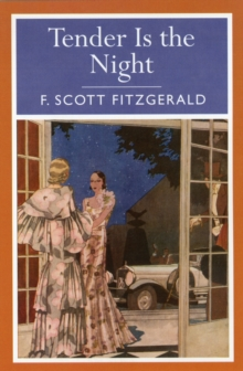 Tender is the Night, Paperback Book