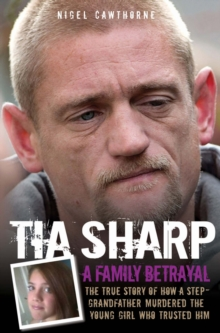 Tia Sharp - a Family Betrayal, Paperback Book