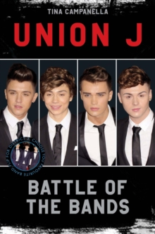 Union J and District 3 - Battle of the Bands, Paperback Book