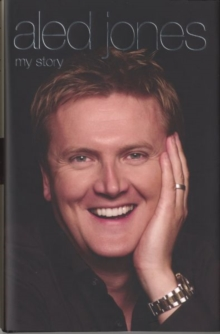 Aled Jones - My Story, Hardback Book