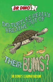 Do Turtles Really Breathe Out Of Their Bums?, Paperback Book