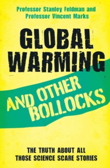 Global Warming and Other Bollocks, Paperback Book