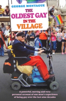 The Oldest Gay in the Village, Paperback Book