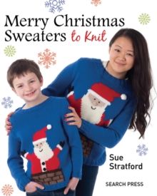 Merry Christmas Sweaters : To Knit, Paperback Book