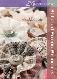 Stitched Fabric Brooches, Paperback Book